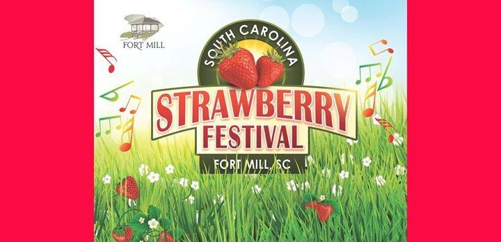South Carolina Strawberry Festival - Fort Mill, SC cover