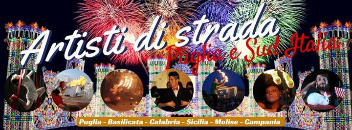 Artisti di strada Puglia e Sud Italia ( Performer & Spettacoli) cover