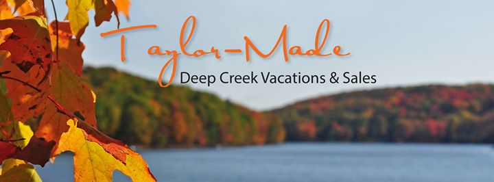 Taylor-Made Deep Creek Vacations & Sales cover