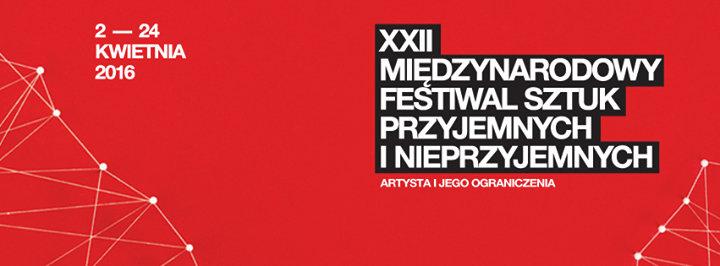 Międzynarodowy Festiwal Sztuk Przyjemnych i Nieprzyjemnych cover