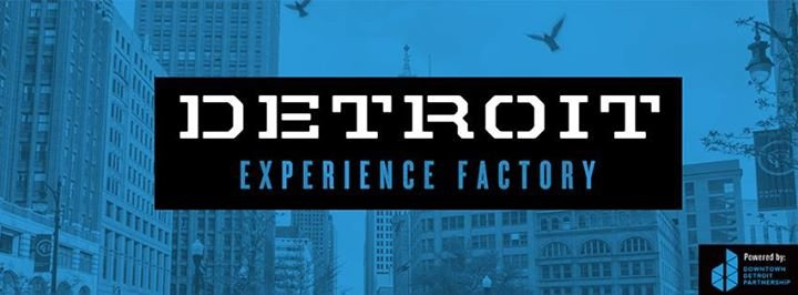 Detroit Experience Factory cover