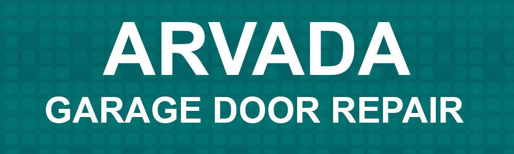 Arvada Garage Door Repair cover