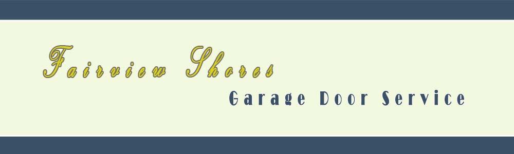 Fairview Shores Garage Door Service cover