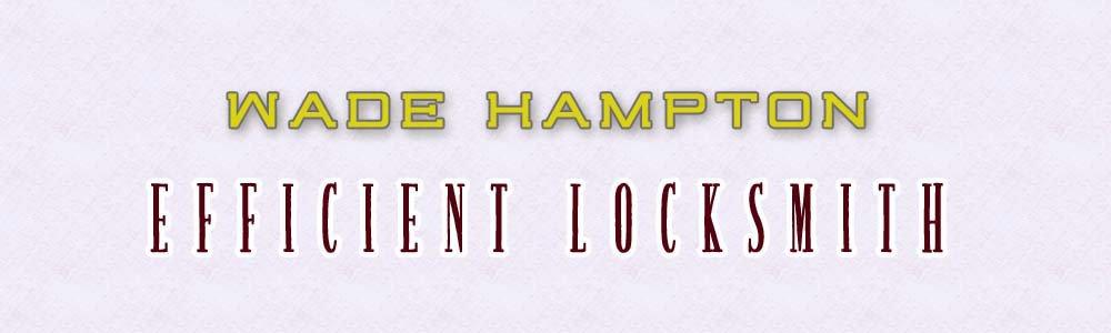 Wade Hampton Efficient Locksmith cover