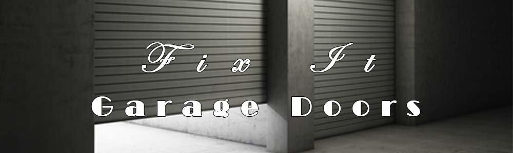 Fix It Garage Doors cover