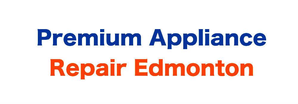 Premium Appliance Repair Edmonton cover