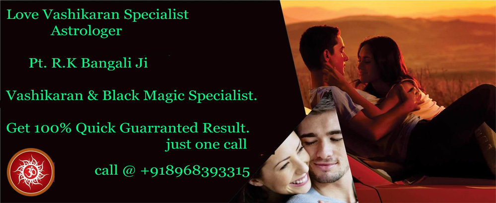 love vashikaran specialist in Indore +918968393315 cover