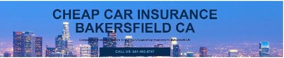 Cheap Car Insurance Bakersfield CA cover