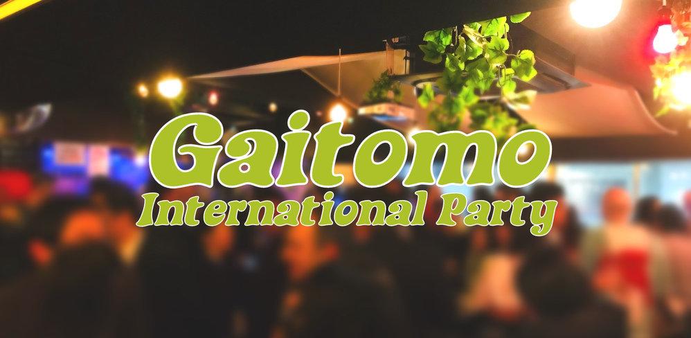 6/29Gaitomo Original International Party cover