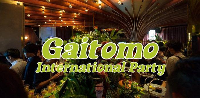 6/30Gaitomo Original International Party cover