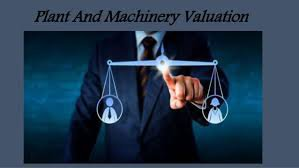 Plant and Machinery Valuation - Machinery Valuer cover