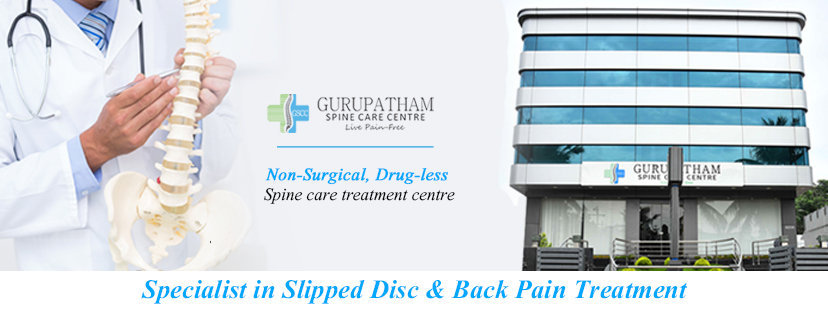 Gurupatham Spine Care Centre | Non Surgical Disc Herniation, Bulging, Prolapse treatment in Tamil Nadu, kerala cover