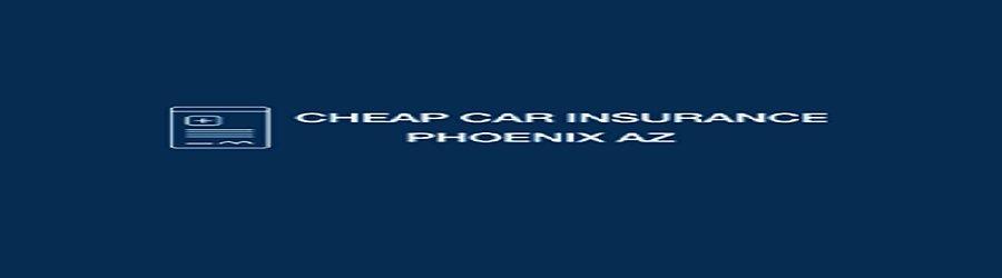 Cheapest Car Insurance Chandler AZ cover