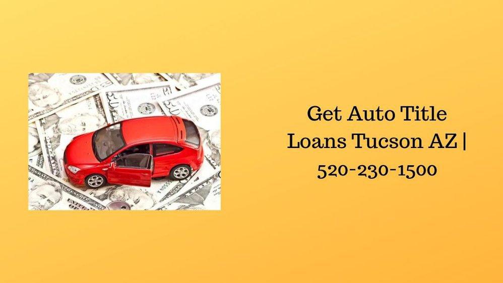Get Auto Title Loans Tucson AZ cover