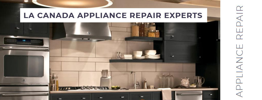 La Canada Flintridge Appliance Repair Experts cover