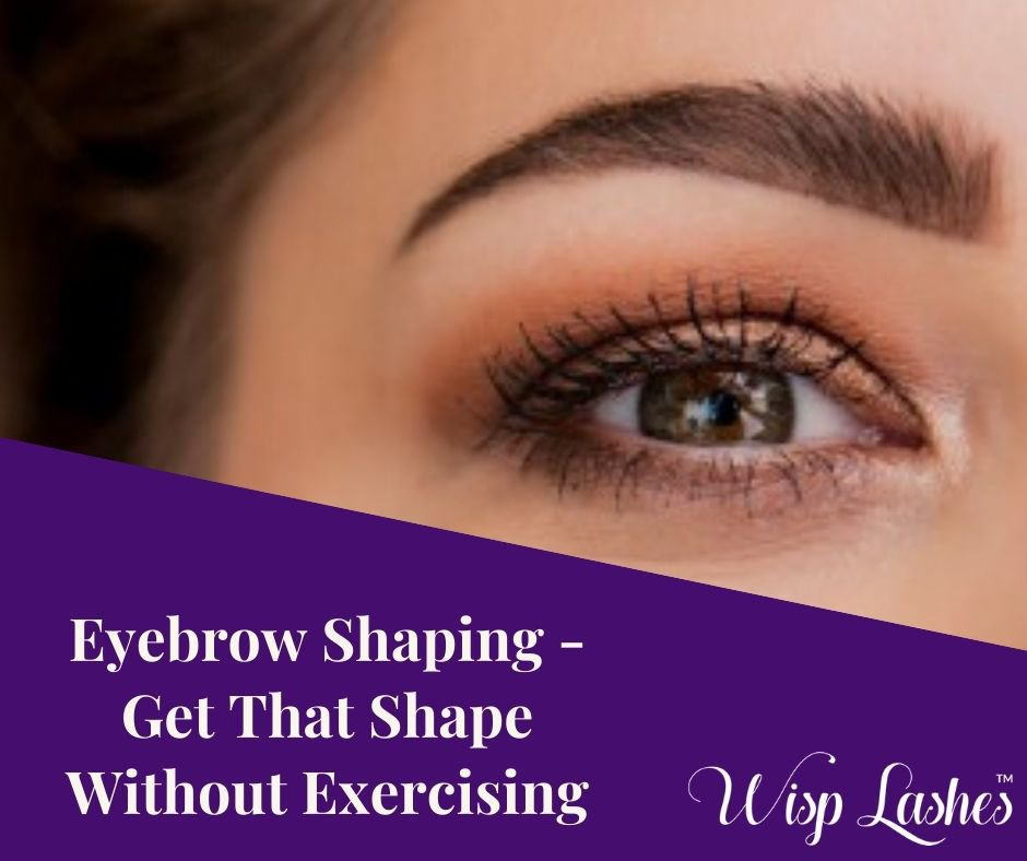 Eyebrow Shaping - Get That Shape Without Exercising cover