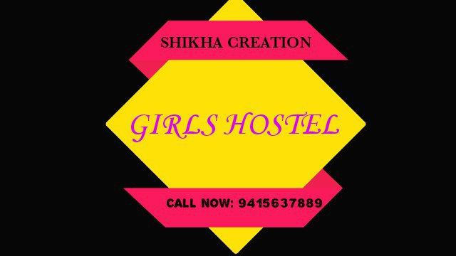 SHIKHA CREATION GIRLS HOSTEL cover
