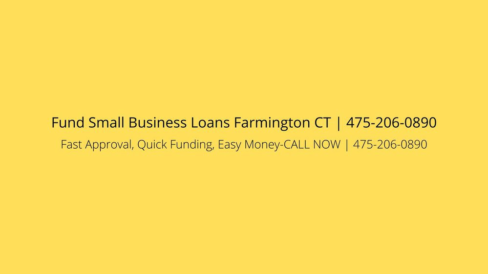 Fund Small Business Loans Farmington CT cover
