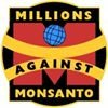 Millions Against Monsanto by OrganicConsumers.org