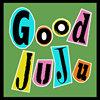 Good Ju Ju