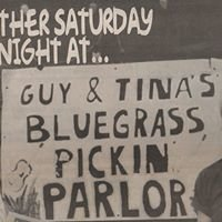 Guy and Tina's Bluegrass Pickin Parlor