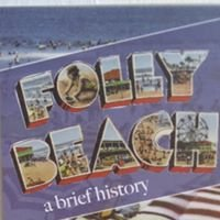 Folly Beach, A Brief History