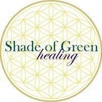 Shade of Green Healing