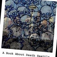 A Book About Death Seattle