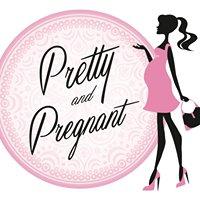 Pretty and Pregnant