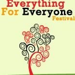 Everything for Everyone Festival