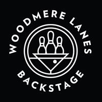 Woodmere Lanes and Backstage