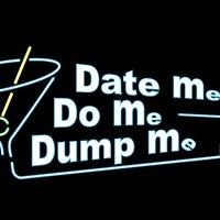 Date Me, Do Me, Dump Me.