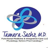 Tamara Sachs, M.D. - Functional Medicine and Integrative Care