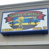 Señor Cactus Mexican Grill