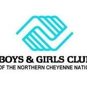 Boys & Girls Clubs of the Northern Cheyenne Nation