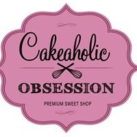 Cakeaholic Obsession