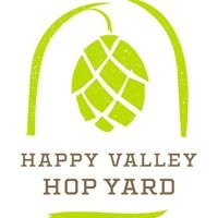 Happy Valley Hop Yard