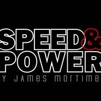 Speed and Power by James Mortimer