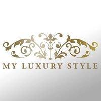 My Luxury Style