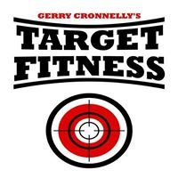 Gerry Cronnelly's Target Fitness