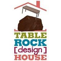 TableRock(design)House