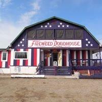 Fireweed Roadhouse at Denali
