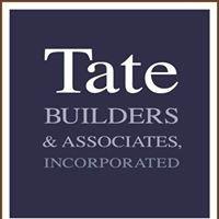 Tate Builders & Associates Inc