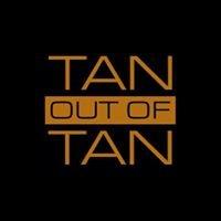 Tan out of Tan