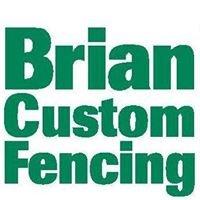 Brian Custom Fencing