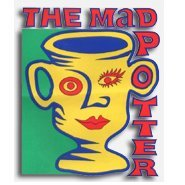 The Mad Potter