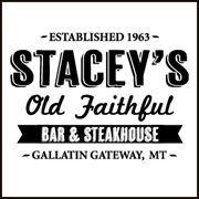 Stacey's Old Faithful Bar & Steakhouse