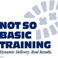Not So Basic Training