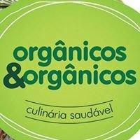 Orgânicos & Orgânicos