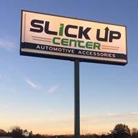 Slick Up Center, Inc.